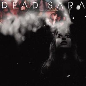 Dead-Sara-Dead-Sara